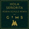 Stream & download Hola Señorita (Robin Schulz Remix) - Single