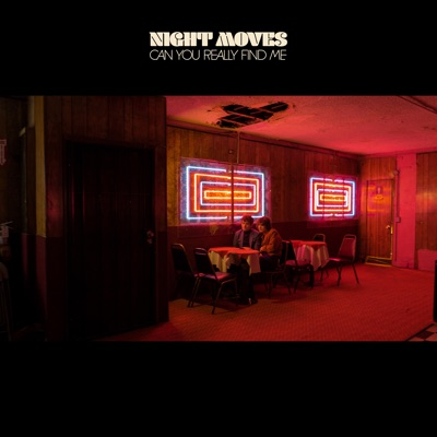 Can You Really Find Me by Night Moves album reviews, ratings, credits