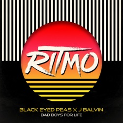RITMO (Bad Boys for Life) by The Black Eyed Peas & J Balvin listen, download