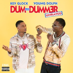 Dum and Dummer by Young Dolph & Key Glock album reviews