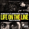 Stream & download Life on the Line (feat. Kevin Gates) - Single