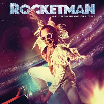 Rocketman (Music from the Motion Picture) by Taron Egerton & Elton John album reviews, ratings, credits