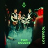 Lovefool by twocolors music reviews, listen, download
