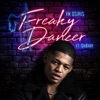 Stream & download Freaky Dancer (feat. DaBaby) - Single