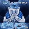 Stream & download So Cold - Single