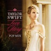 Stream & download Love Story (Pop Mix) - Single