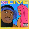 Stream & download She Live (feat. Megan Thee Stallion) - Single