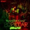 TrapStar Turnt PopStar (Deluxe) album cover