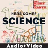 Here Comes Science (Audio + Video Version) by They Might Be Giants (For Kids) album reviews