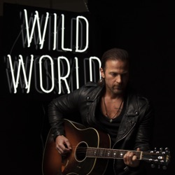 Wild World by Kip Moore listen, download