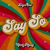 Stream & download Say So (feat. Nicki Minaj) - Single
