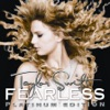 Stream & download Fearless Platinum Edition