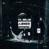Stream & download Loner (feat. Young Dolph) - Single