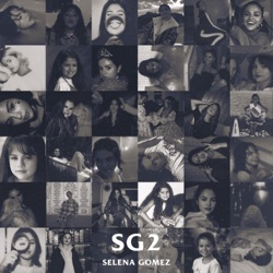 SG2 by Selena Gomez album reviews