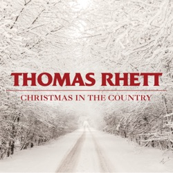 Christmas in the Country by Thomas Rhett listen, download