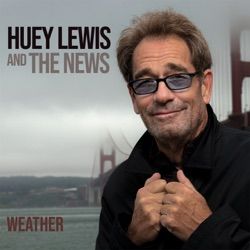 Weather by Huey Lewis & The News album listen