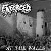 At the Walls by Enforced album reviews