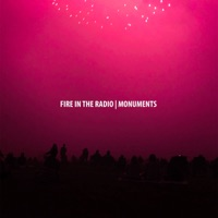 Monuments by Fire In the Radio album reviews and download