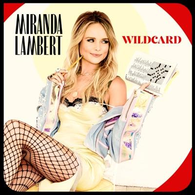 Wildcard by Miranda Lambert album reviews, ratings, credits