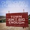 Stream & download Town Ain't Big Enough - Single