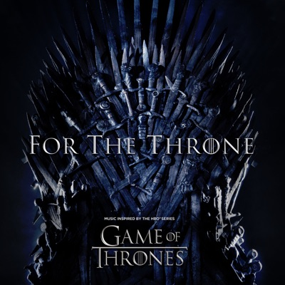 For the Throne (Music Inspired by the HBO Series Game of Thrones) by Various Artists album reviews, ratings, credits