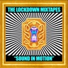 The Lockdown Mixtapes, Pt. 2: Sound in Motion (DJ Mix) album cover