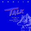 Stream & download Talk (REMIX) - Single