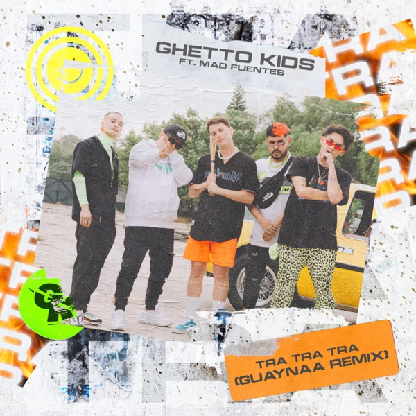 Tra Tra Tra (Guaynaa Remix) [feat. Mad Fuentes] by Ghetto Kids & Guaynaa song reviws