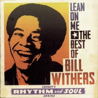 Lean On Me by Bill Withers Song Lyrics