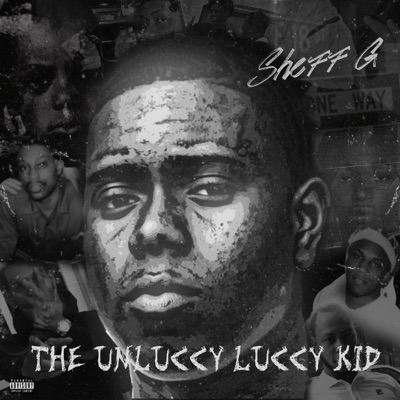 The Unluccy Luccy Kid by Sheff G album reviews, ratings, credits