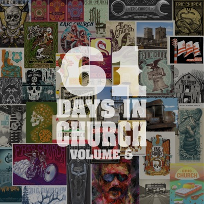 61 Days in Church, Volume. 5 by Eric Church album reviews, ratings, credits