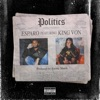 Stream & download Politics (feat. King Von) - Single