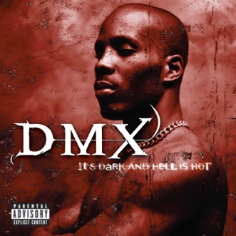 It's Dark and Hell Is Hot by DMX album reviews, ratings, credits