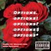 Stream & download Options (feat. JC, 301Wheel$ & Izzy) - Single