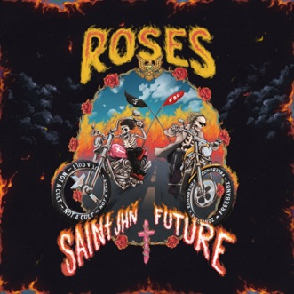 Roses Remix (feat. Future) by SAINt JHN song reviws
