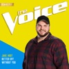 Stream & download Better Off Without You (The Voice Performance) - Single