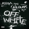 Stream & download Off White (feat. Lil Durk) - Single