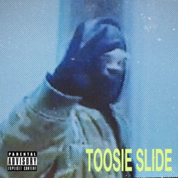Toosie Slide by Drake reviews, listen, download
