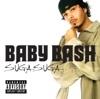 Suga Suga by Baby Bash music reviews, listen, download