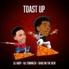 Stream & download Toast Up (feat. Ali Tomineek & Shad On The Beat) - Single