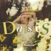 Stream & download Daisies (MK Remix) - Single