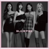 Stream & download Kill This Love (Japan Version) - EP