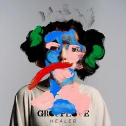 Healer by Grouplove album listen