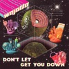 Stream & download Don't Let Get You Down (Edit) - Single