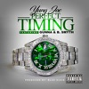 Stream & download Perfect Timing (feat. Gunna & B. Smyth) - Single