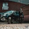Stream & download Bulletproof