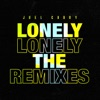 Stream & download Lonely (The Remixes) - EP