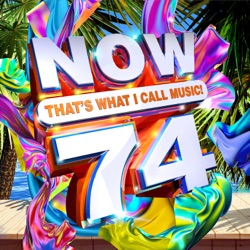 NOW That's What I Call Music!, Vol. 74 by Various Artists album listen