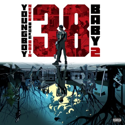 38 Baby 2 by YoungBoy Never Broke Again album reviews, ratings, credits