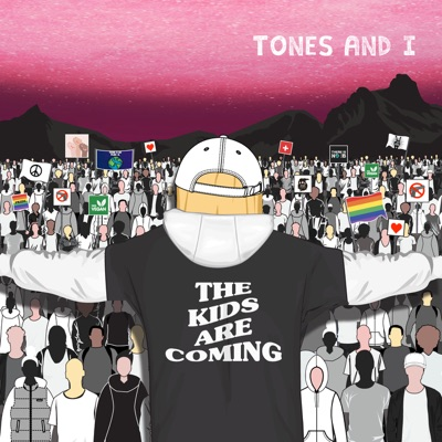 The Kids Are Coming - EP by Tones and I album reviews, ratings, credits